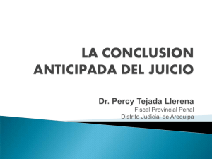 LA CONCLUSION ANTICIPADA DEL JUICIO