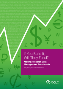 If You Build It, Will They Fund? Making Research Data