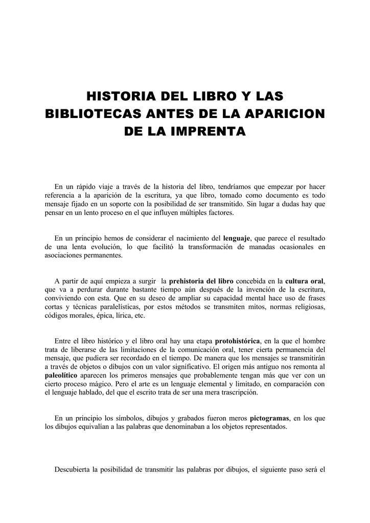 Historia Del Libro Y Las Bibliotecas Antes De La Aparicion