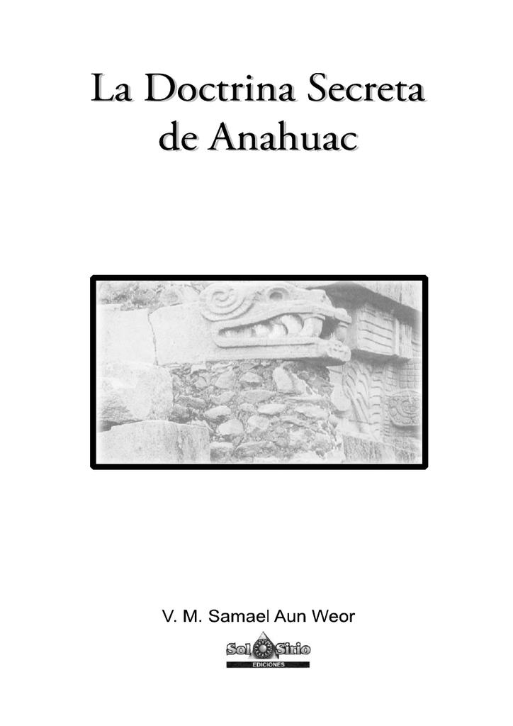 Doctrina Doctrina De Anahuac Anahuac Secreta Secreta La Doctrina De La La zqSpGjLMVU