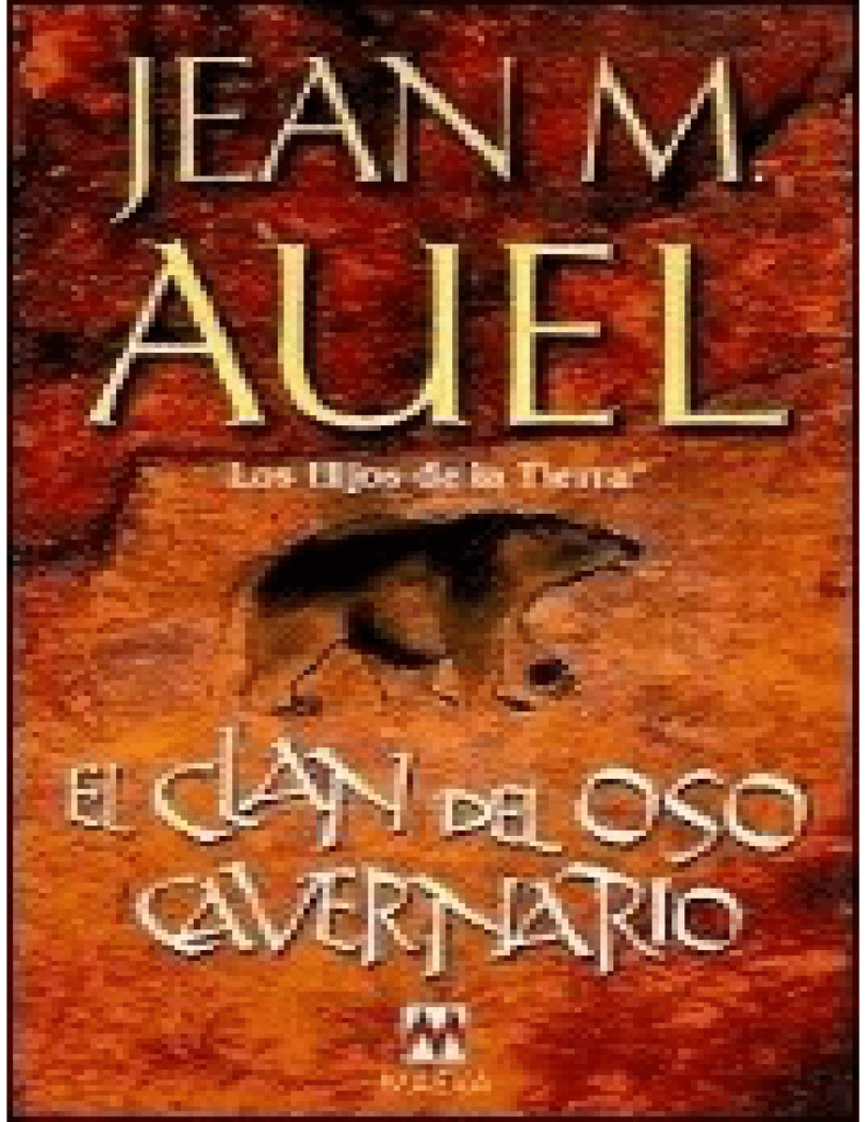 (Los Hijos De La Tierra 01) El Clan Del Oso Cavernario(c.2)