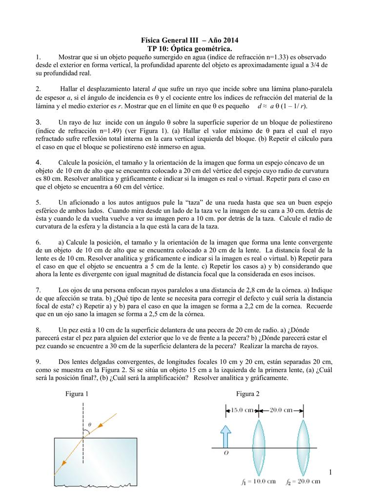 fc4e15490a 1 Física General III – Año 2014 TP 10: Óptica geométrica.