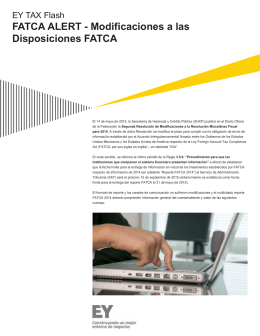 EY FATCA ALERT - Modificaciones a las disposiciones FATCA