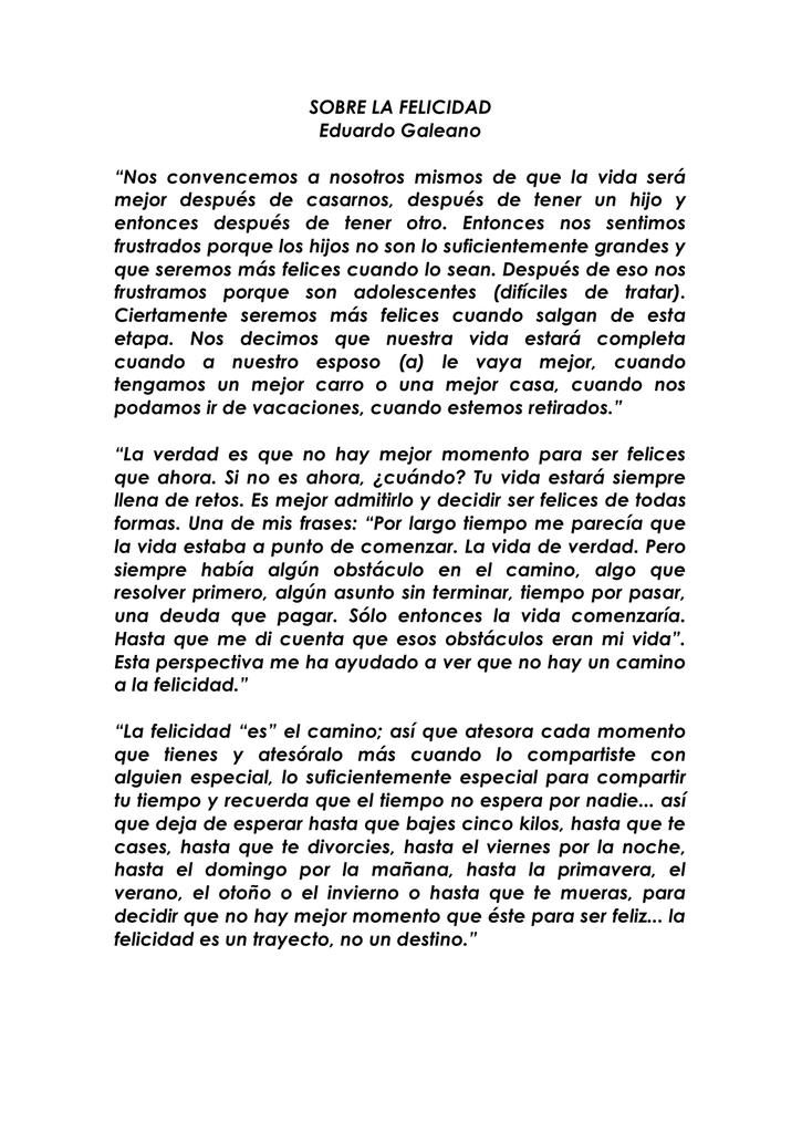 Sobre La Felicidad Eduardo Galeano Nos Convencemos A