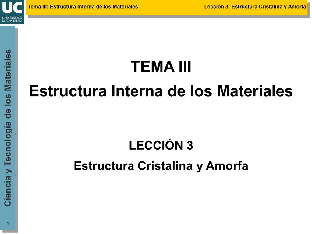 Tema Iii Estructura Interna De Los Materiales