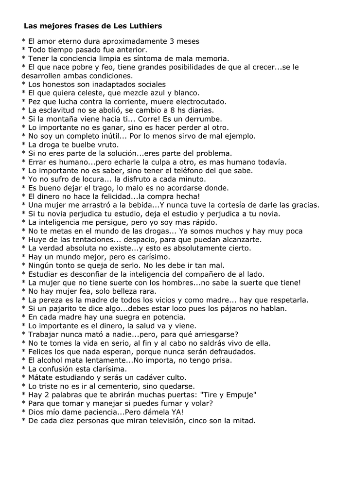 Las Mejores Frases De Les Luthiers El Amor Eterno Dura