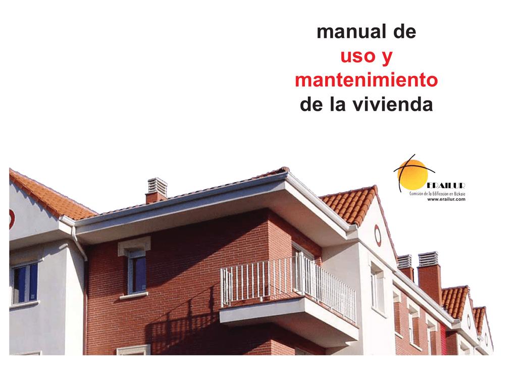 Manual De Uso Y Mantenimiento De La Vivienda Erailur 2005