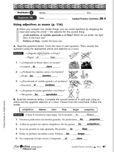 Using adjectives as nouns (p. 116) el bajo la blanca