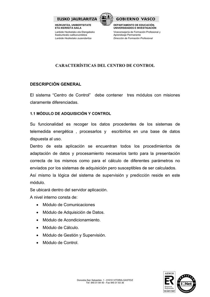 Características Del Centro De Control
