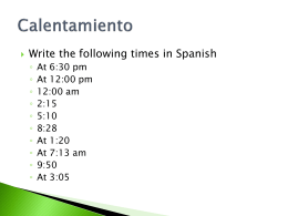 Write the following times in Spanish