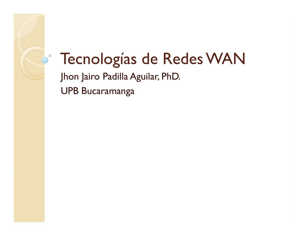 Tecnologías de Redes WAN - de Jhon Jairo Padilla Aguilar