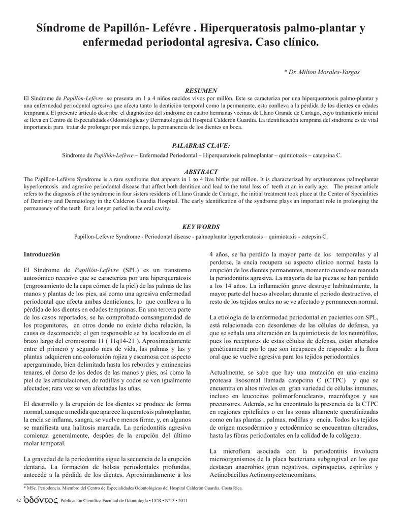 Síndrome de Papillón- Lefévre . Hiperqueratosis palmo