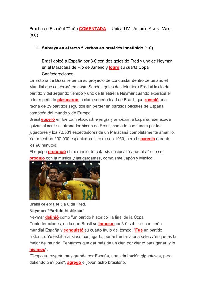 1. Subraya en el texto 5 verbos en pretérito inde