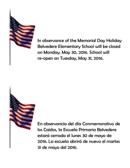 In observance of the Memorial Day Holiday Belvedere Elementary
