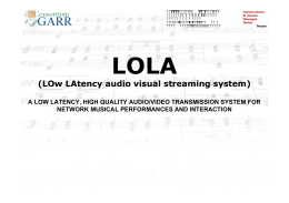 LOw LAtency audio visual streaming system