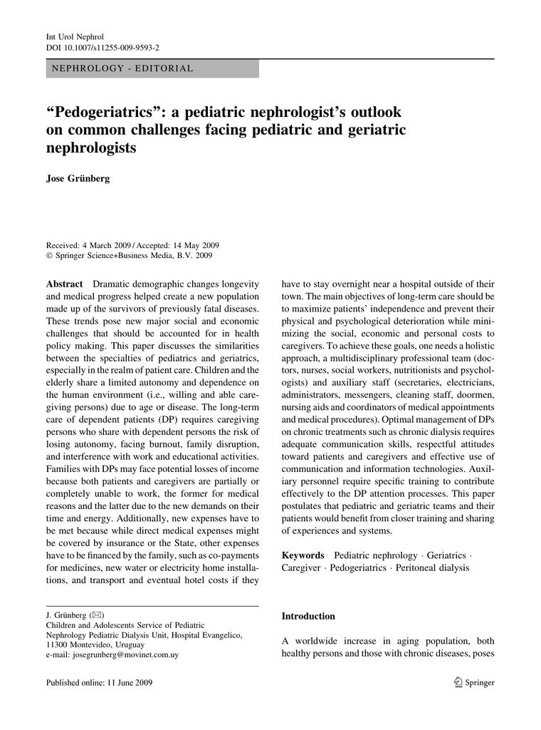 Pedogeriatrics``: a pediatric nephrologist`s outlook on common