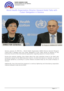 World Health Organization Director General Holds Talks with Cuban