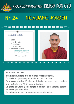NGAWANG JORDEN Tiene padre, madre, tres hermanas y tres