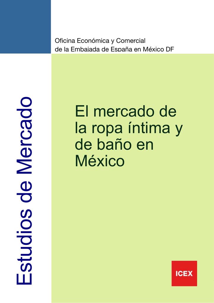 d9c4aa33a5 Estudios de Mercado Oficina Económica y Comercial de la Embajada de España  en México DF El mercado de la ropa íntima y de baño en México 1 Estudios de  ...