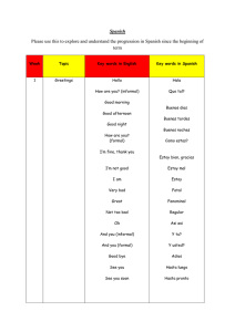 Spanish Please use this to explore and understand the progression