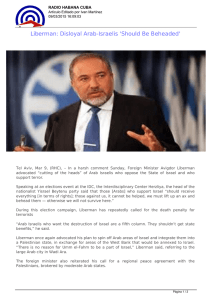 Liberman: Disloyal Arab-Israelis `Should Be Beheaded`