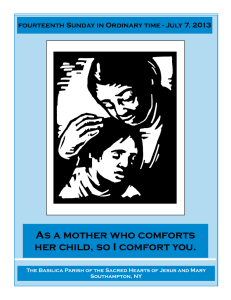 As a mother who comforts her child, so I comfort you.