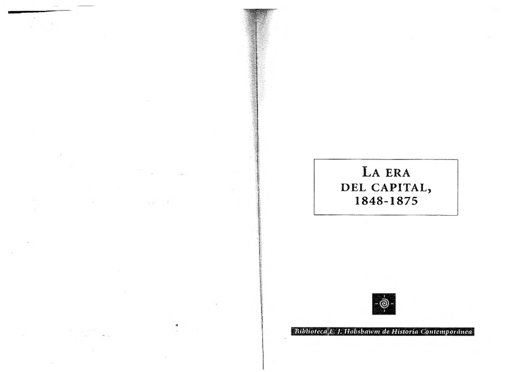 ed55783944bf J. Hobsb.awm de Historia Contemporánea T ítu lo O riginal THE ACE OT  CAPITAL 1848-187  W eidcnfcld an d N icolson