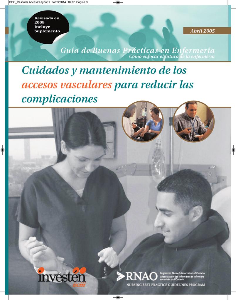 Cuidados y mantenimiento de los accesos vasculares para reducir