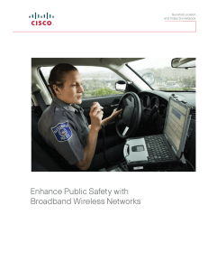 Enhance Public Safety with Broadband Wireless Networks