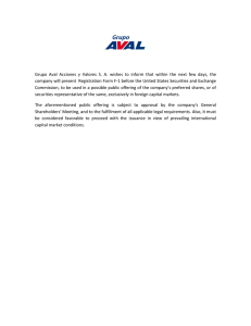 Grupo Aval Acciones y Valores S. A. wishes to inform that within the