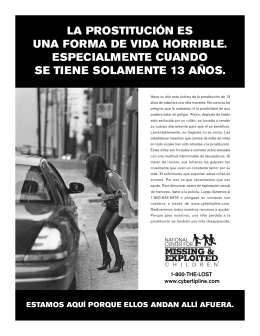 la prostitución es una forma de vida horrible. especialmente cuando