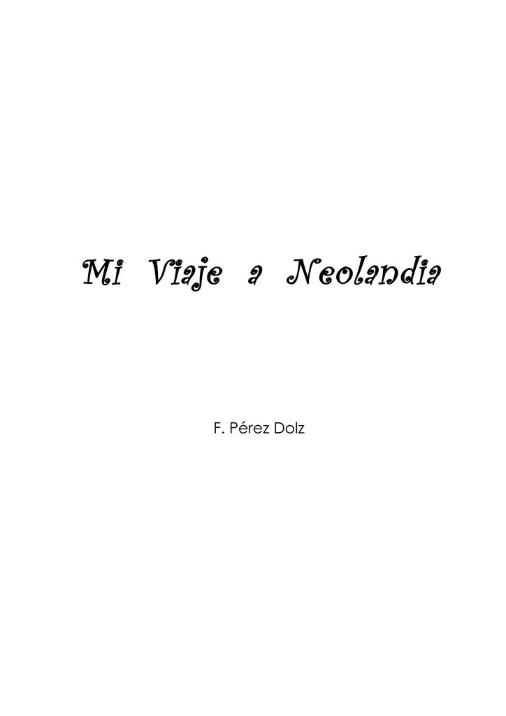 A Pérez Mi Francisco Viaje Neolandia Dolz 0wkn8OPX