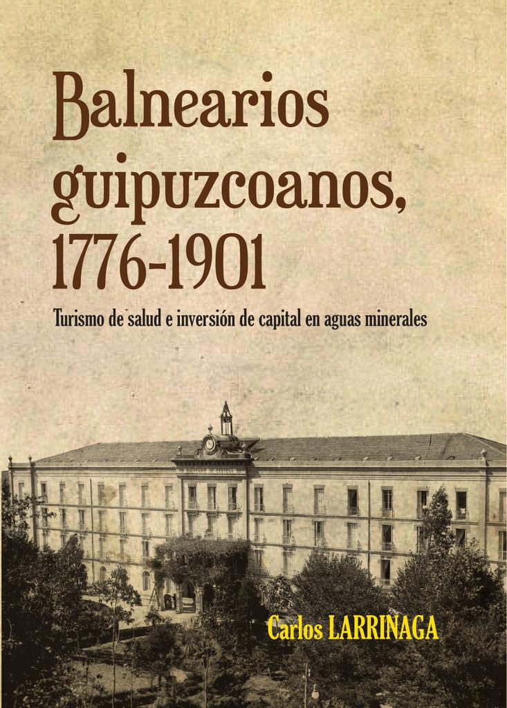 9ed14e62e3fe8 Balnearios guipuzcoanos 1776-1901. Turismo de