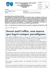 Sweet and Coffee, una marca que logró romper paradigmas
