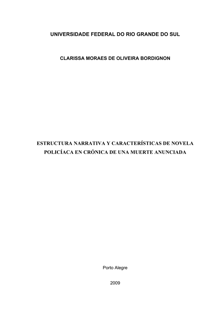 Estructura Narrativa Y Características De Novela Policíaca