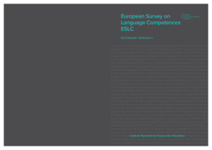 European Survey on Language Competences ESLC Secundary