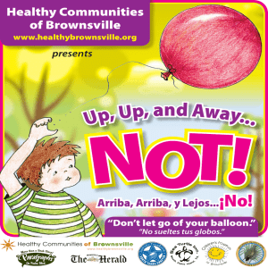 Up, Up, and Away... - Healthy Communities of Brownsville, Inc