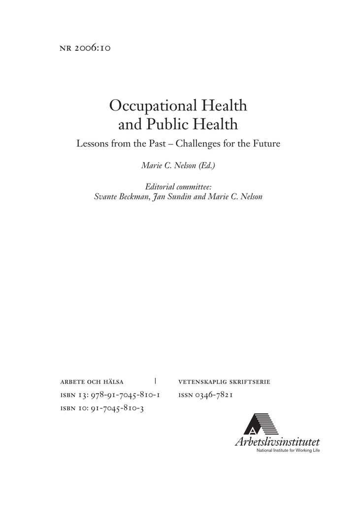 Occupational Health and Public Health: Lessons from the Past