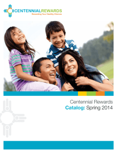 Centennial Rewards Catalog: Spring 2014