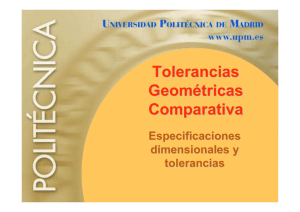 Tolerancias Geométricas Comparativa