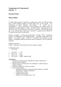 Llenguatges de Programació GRAM – 2 Práctica Final Mater-Mind