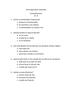 Como agua para chocolate Comprehension Ch 8 1. ¿Cómo se