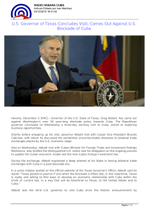 U.S. Governor of Texas Concludes Visit, Comes Out Against U.S.