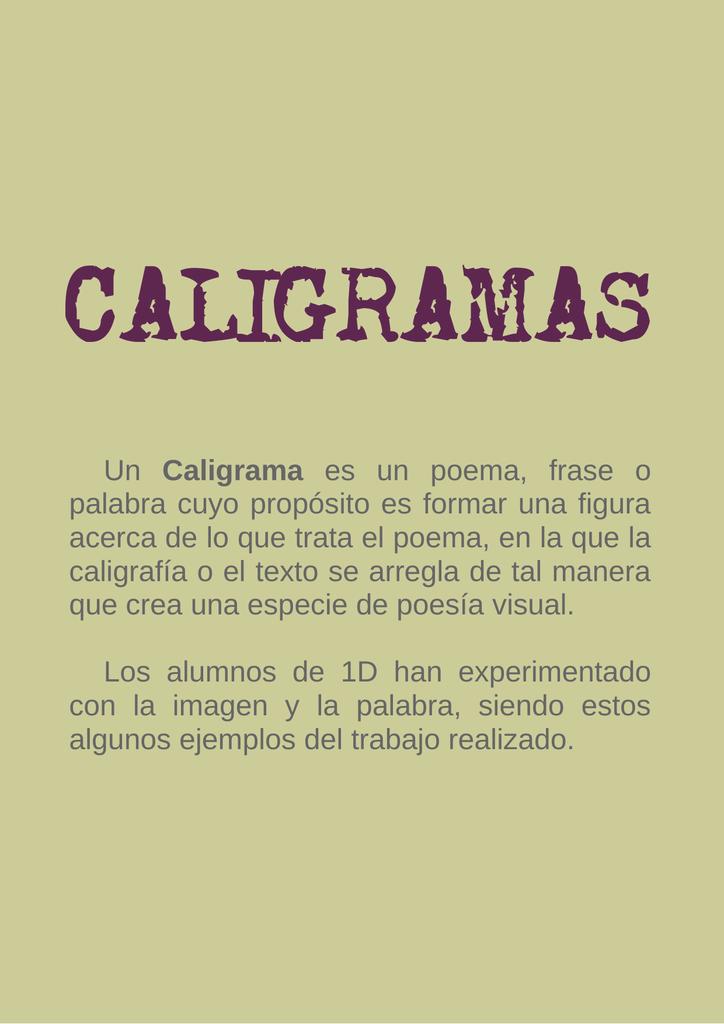 Un Caligrama Es Un Poema Frase O Palabra Cuyo Propósito Es