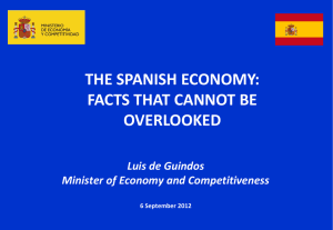 THE SPANISH ECONOMY: FACTS THAT CANNOT BE