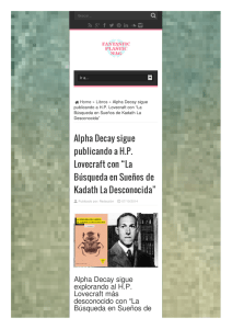 "Alpha Decay sigue publicando a H.P. Lovecraft con ""La Búsqueda"