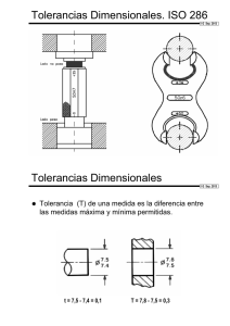 Tolerancias Dimensionales. ISO 286 Tolerancias Dimensionales