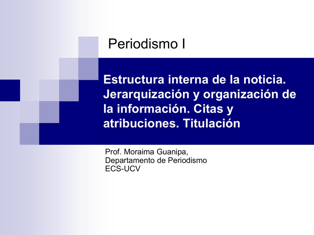 Estructura Interna De La Noticia Jerarquización Y
