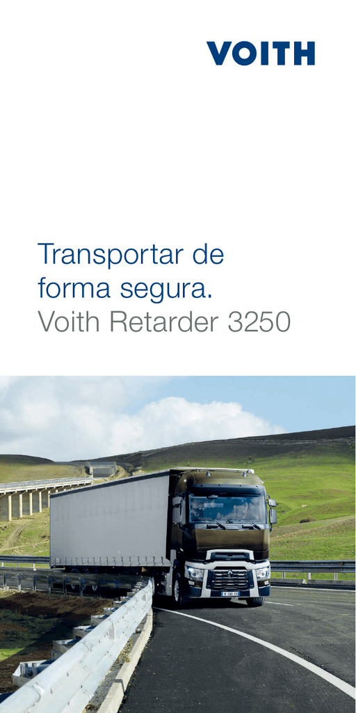Transportar de forma segura  Voith Retarder 3250