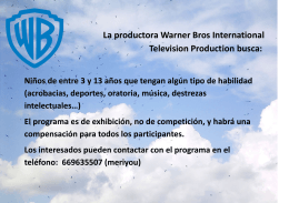 La productora Warner Bros International Television Production busca: